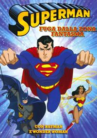 Superman - Fuga dalla zona fantasma