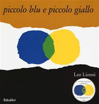 Piccolo blu e piccolo giallo - con cd
