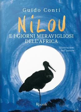 Nilou e i giorni meravigliosi dell'Africa