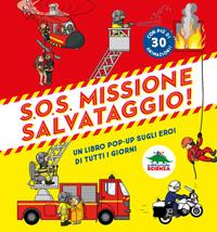S.O.S. Missione salvataggio