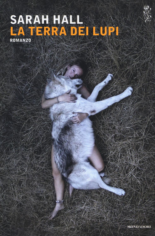 La terra dei lupi