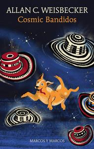 Cosmic Bandidos