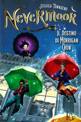 Nevermoor - Il destino di Morgan crow
