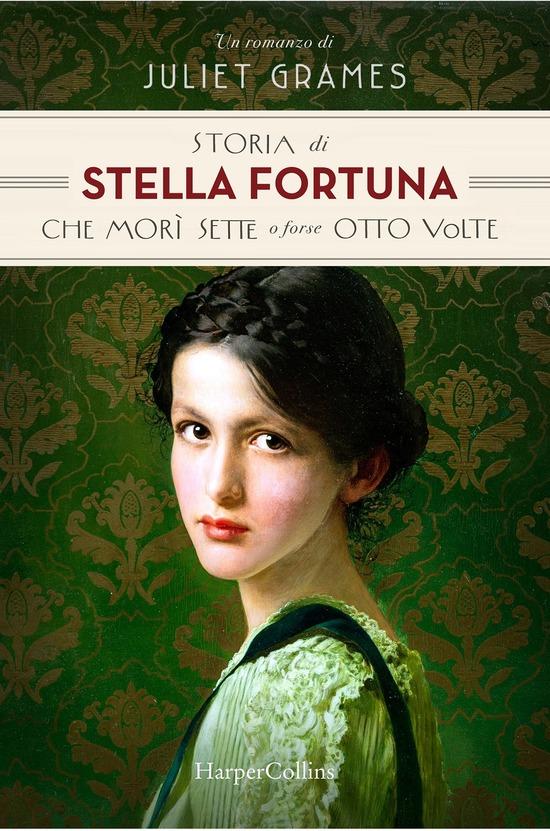 Storia di Stella Fortuna che morì sette o forse otto volte
