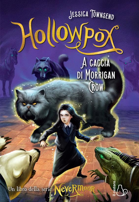 Hollowpox. A caccia di Morrigan Crow