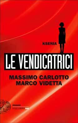 Le Vendicatrici - Ksenia