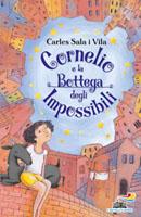 Cornelio e la Bottega degli Impossibili