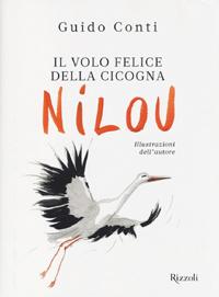 Il volo felice della cicogna Nilou