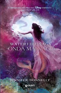 Onda Malvagia - Waterfire Saga