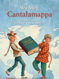 Cantalamappa - Atlante bizzarro di luoghi e storie curiose