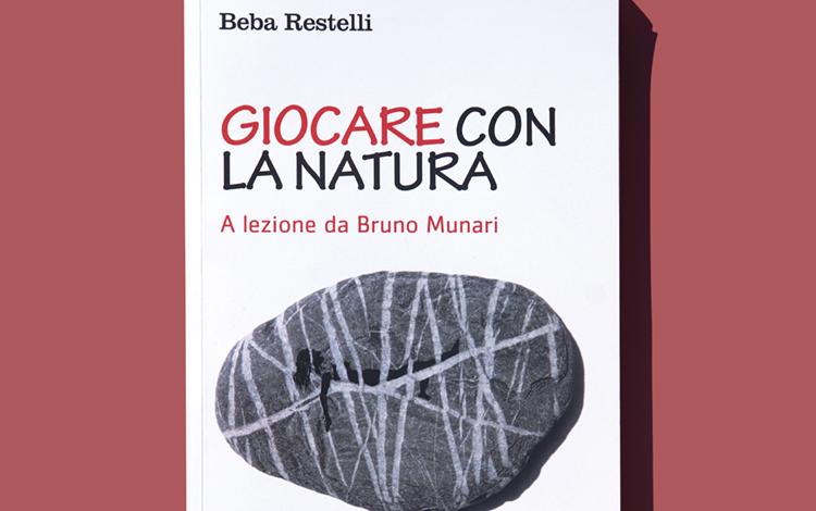 Beba Restelli: Giocare con La Natura