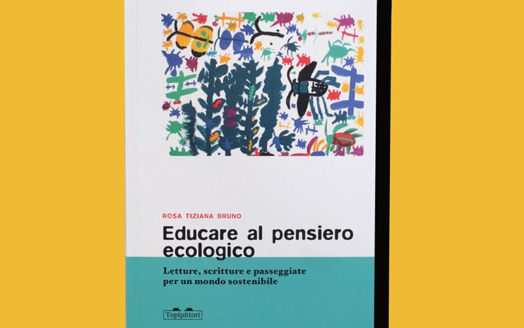 Rosa Tiziana Bruno. Educare al pensiero ecologico