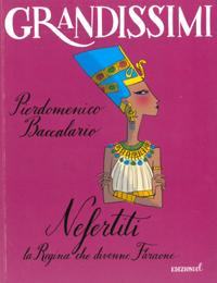 Nefertiti - la Regina che divenne Faraone