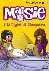 Maisie e la tigre di Cleopatra