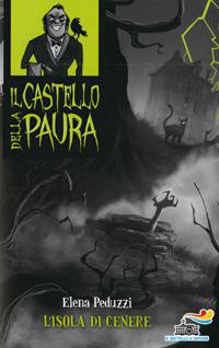 L'isola di cenere - Il castello da paura
