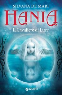 Hania - Il Cavaliere di Luce