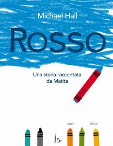 ROSSO - Una storia raccontata da Matita