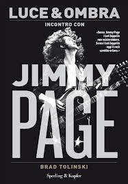 Luce e ombra. Incontro con Jimmy Page