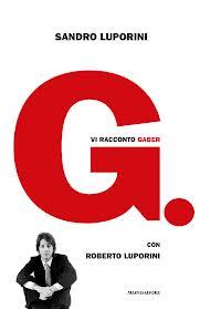 G. - Vi racconto Gaber