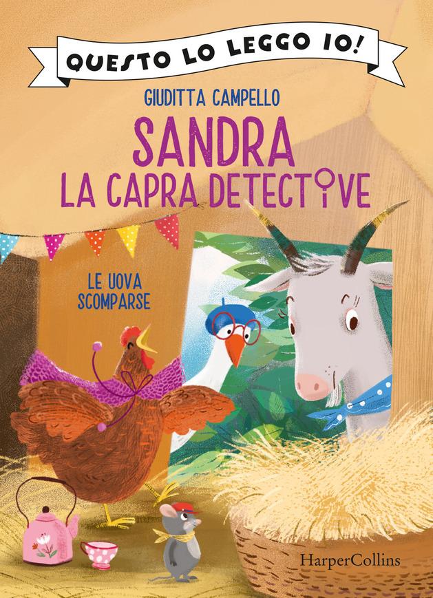 Sandra la capra detective. Le uova scomparse