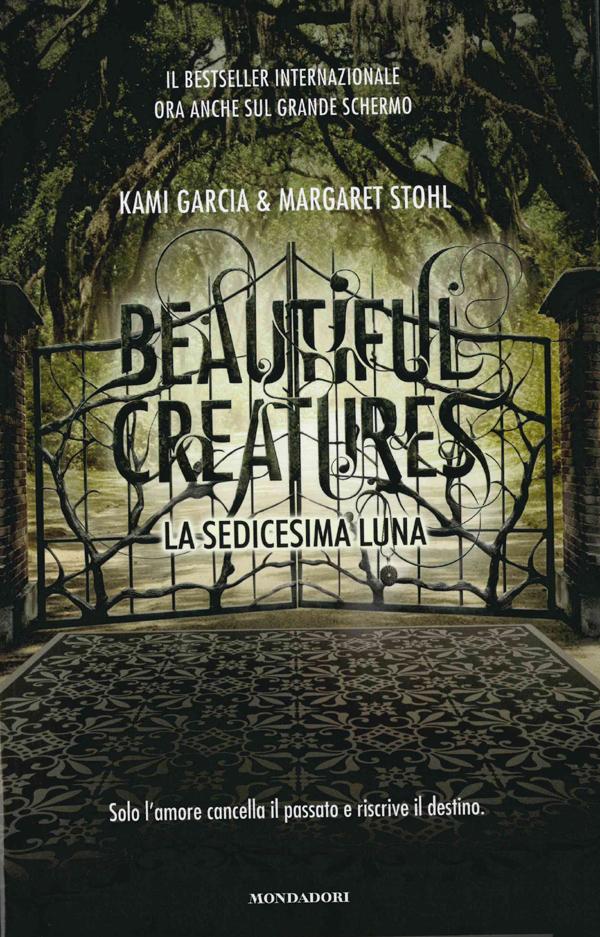 Beautiful creatures - La sedicesima luna