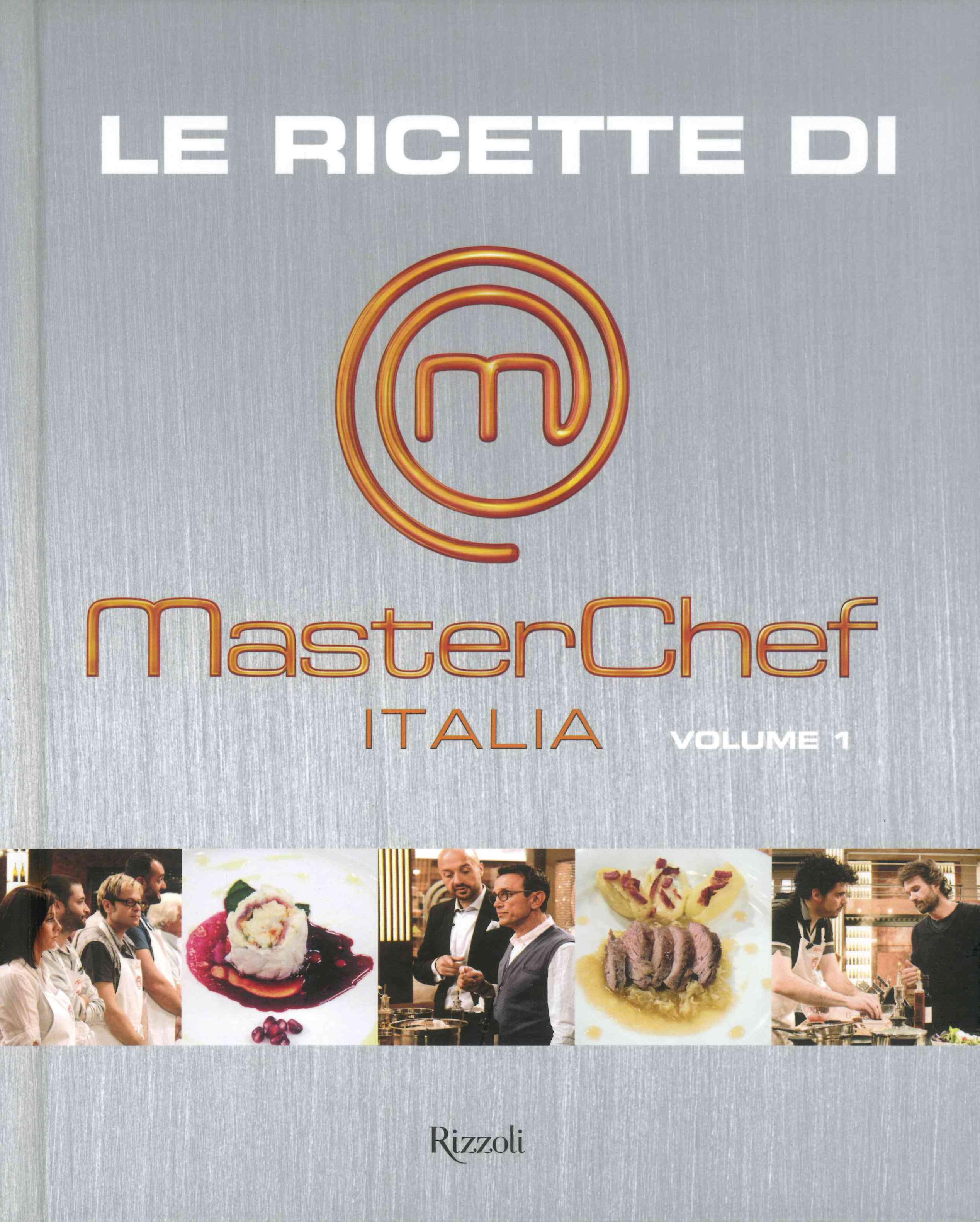 Le ricette di MasterChef Italia 1