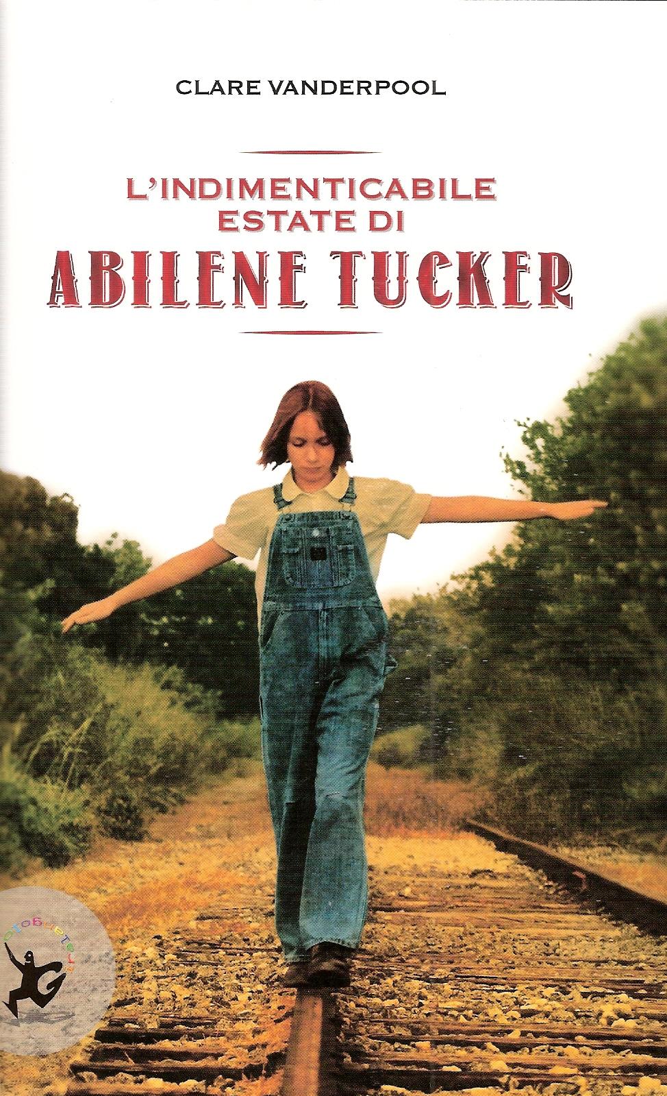 L'indimenticabile estate di Abilene Tucker