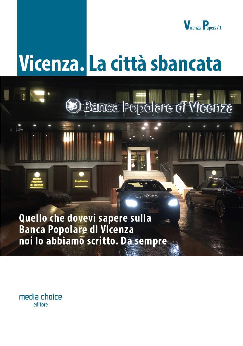 Vicenza. La città sbancata