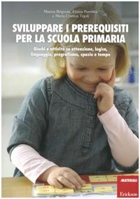 Sviluppare i prerequisiti per la scuola primaria