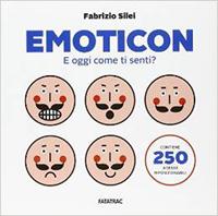 Emoticon - e oggi come ti senti?