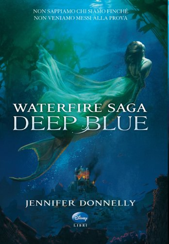 Deep Blue - Waterfire Saga
